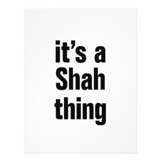 """its a shah thing 8.5"""" x 11"""" flyer"""