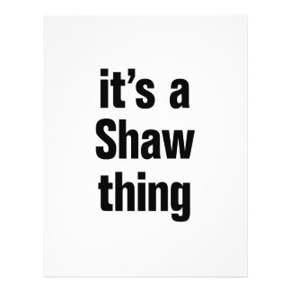 """its a shaw thing 8.5"""" x 11"""" flyer"""