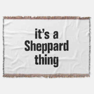 its a sheppard thing