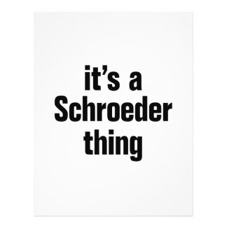 """its a shroeder thing 8.5"""" x 11"""" flyer"""