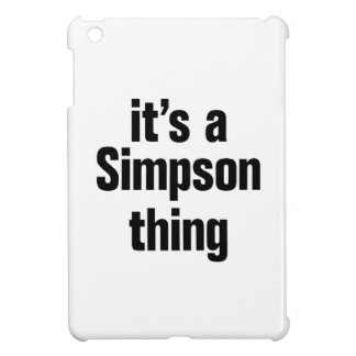 its a simpson thing case for the iPad mini
