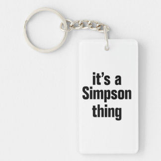 its a simpson thing Double-Sided rectangular acrylic keychain