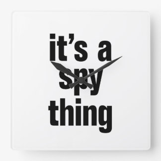 its a spy thing wall clocks
