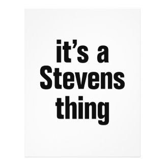 """its a stevens thing 8.5"""" x 11"""" flyer"""