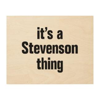 its a stevenson thing wood canvas