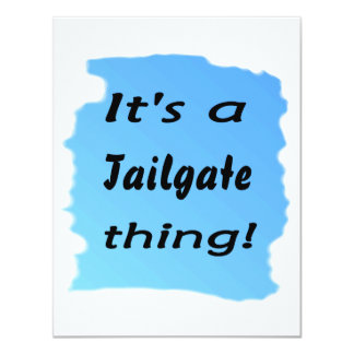 It's a tailgate thing! invitation