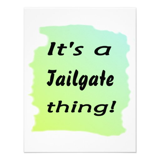 It's a tailgate thing! invitations