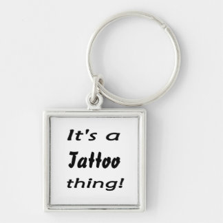 It's a tattoo thing! Silver-Colored square key ring