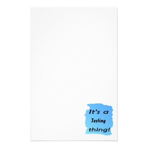 It's a Testing thing! Stationery Design