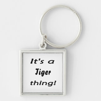 It's a Tiger thing! Silver-Colored Square Key Ring