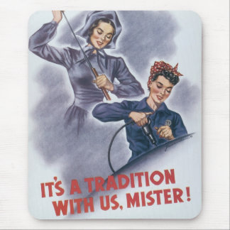 It's a Tradition with Us, Mister! Mouse Mat