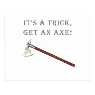 It's a Trick, Get an Axe! Postcard