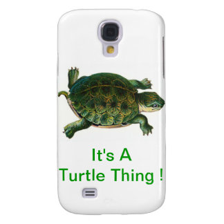 It's A Turtle Thing Galaxy S4 Case