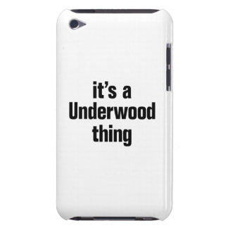 its a underwood thing Case-Mate iPod touch case