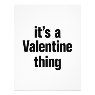 """its a valentine thing 8.5"""" x 11"""" flyer"""