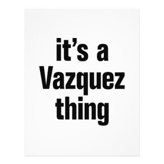 """its a vasquez thing 8.5"""" x 11"""" flyer"""