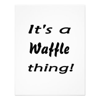 It's a waffle thing! invitations