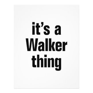 """its a walker thing 8.5"""" x 11"""" flyer"""