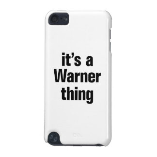 its a warner thing iPod touch (5th generation) covers