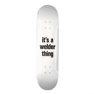 its a welder thing custom skateboard