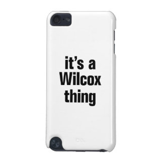 its a wilcox thing iPod touch (5th generation) covers