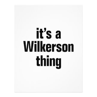 """its a wilkerson thing 8.5"""" x 11"""" flyer"""