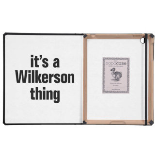 its a wilkerson thing iPad cover