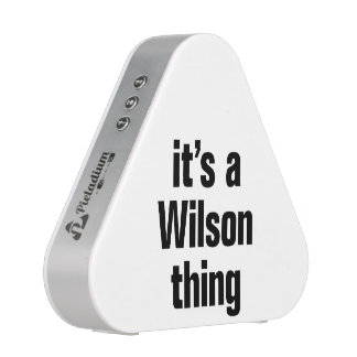 it's a wilson thing