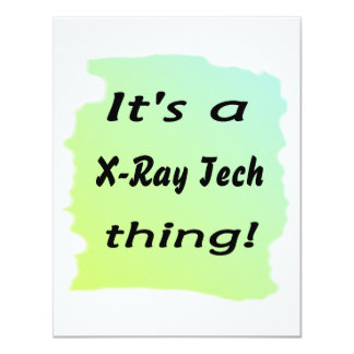 It's a x-ray tech thing personalized announcements