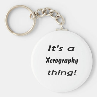 It's a xerography thing! basic round button key ring