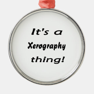 It's a xerography thing! Silver-Colored round decoration