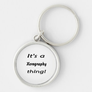 It's a xerography thing! Silver-Colored round key ring