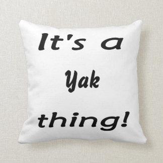 It's a yak thing! cushion