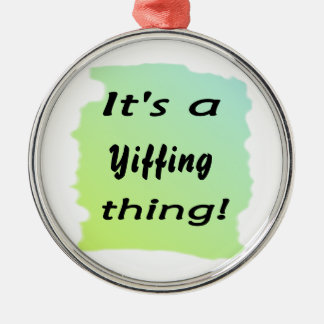 It's a Yiffing thing! Christmas Ornament