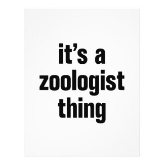 """its a zoologist thing 8.5"""" x 11"""" flyer"""