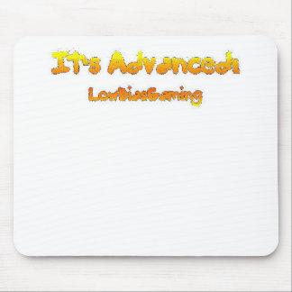 It's Advanced! Mouse Pads