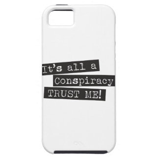 It's all a conspiracy trust me! iPhone 5 cover