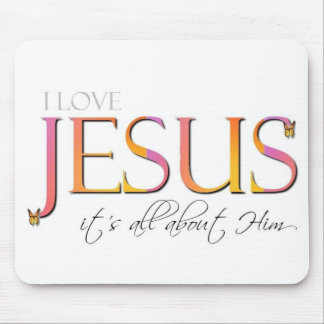 It's All About Him Mousepad