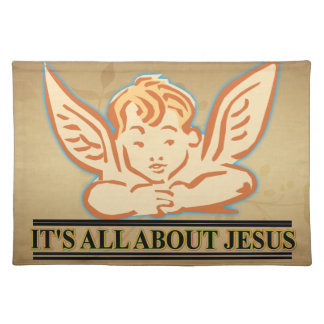 ITS ALL ABOUT JESUS PLACE MAT