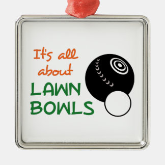 ITS ALL ABOUT LAWN BOWLS CHRISTMAS ORNAMENT