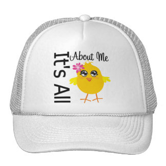 Its All About Me Chick 4 Hats
