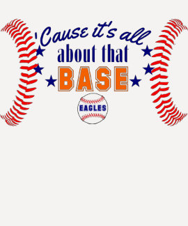 It's All About That Base Ball EAGLES Tees
