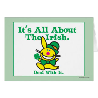 It's All About The Irish Greeting Card