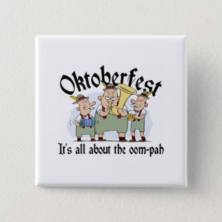 It's All About The Oom-pah Oktoberfest 15 Cm Square Badge