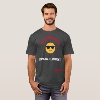 It's All About The Vibe T-Shirt
