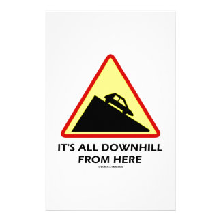 It's All Downhill From Here (Warning Sign Humor) Personalized Stationery