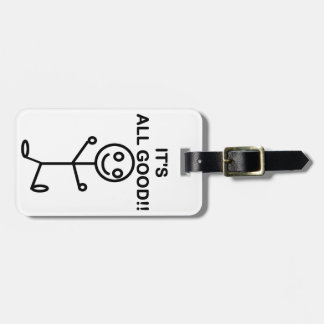 It's All Good!! Bag Tag