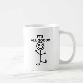 It's All Good!! Basic White Mug