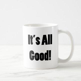 It's All Good Basic White Mug