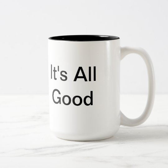 IT'S ALL GOOD IN THE HOOD® It's All Good Mug